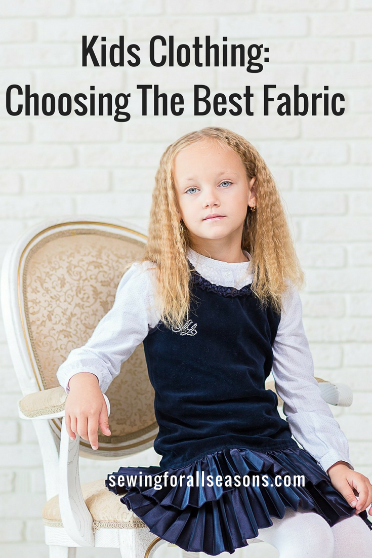 Choosing The Best Fabric For Kids Clothing